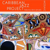 Caribbean Jazz Project: Mosaic (Feat. Dave Samuels) - CD