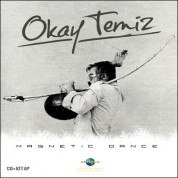 Okay Temiz: Magnetic Dance - CD