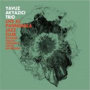 Yavuz Akyazıcı: Live At Pannonica Jazz Club - CD