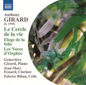 Fabrice Bihan, Jean-Marc Fessard, Genevieve Girard: Girard: Le Cercle de la Vie - Eloge de la folie - CD