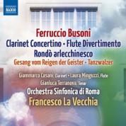 Francesco La Vecchia: Busoni: Lustspielouverture - Rondo arlecchinesco - Clarinet Concertino - Divertimento - Tanzwalzer - CD
