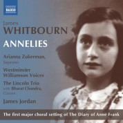 Bharat Chandra, James Jordan, Lincoln Trio, Westminster Williamson Voices, Arianna Zukerman: Whitbourn: Annelies - CD