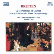 Britten: A Ceremony of Carols / Friday Afternoons - CD