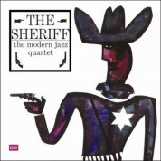 The Modern Jazz Quartet: The Sheriff - Plak