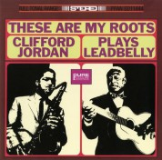 Clifford Jordan: These Are My Roots / Clifford Jordan Plays Leadbelly - Plak