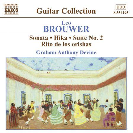 Brouwer: Guitar Music, Vol. 3 - Sonata / Hika / Suite No. 2 / Rio De Los Orishas - CD
