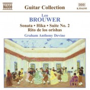 Brouwer: Guitar Music, Vol. 3 - Sonata / Hika / Suite No. 2 / Rio De Los Orishas - CD