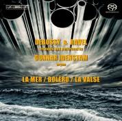Gunnar Idenstam: Debussy & Ravel: Organ - SACD