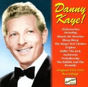 Kaye, Danny: Danny Kaye!  (1941-1952) - CD