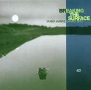 Maria Kannegaard: Breaking The Surface - CD