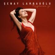 Şenay Lambaoğlu: Rüyalarıma Gir - CD