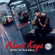 Ahmet Kaya: Biraz da Sen Ağla - CD