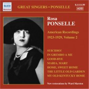 Rosa Ponselle: Ponselle, Rosa: American Recordings, Vol. 2 (1923-1929) - CD