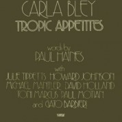Carla Bley: Tropic Appetites - CD