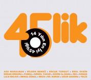 Çeşitli Sanatçılar: 45'lik - CD