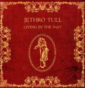 Jethro Tull: Living in the Past - Plak