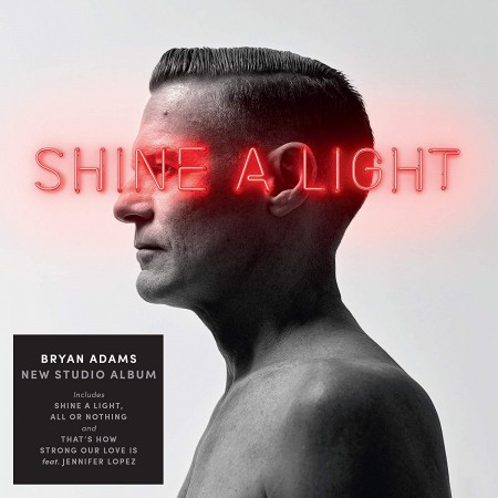 Bryan Adams: Shine A Light - Plak