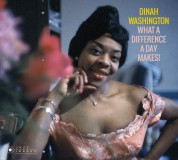 Dinah Washington: What a Diff'rence a Day Makes! + 15 Bonus Tracks! (Cover Photograph By William Claxton) - CD
