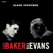 Chet Baker, Bill Evans: Alone Together + 1 Bonus Track! Limited Edition In Solid Red Colored Vinyl. - Plak