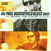 The Paul Butterfield Blues Band: Original Lost Elektra Sessions - CD
