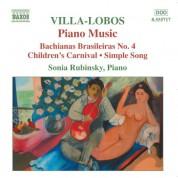 Sonia Rubinsky: Villa-Lobos, H.: Piano Music, Vol. 4 - Bachianas Brasileiras No. 4 / Children's Carnival - CD