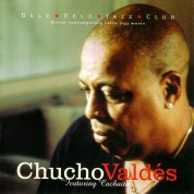 Chucho Valdés: Featuring Cachaito - CD
