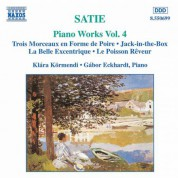 Klara Kormendi: Satie: Piano Works, Vol.  4 - CD