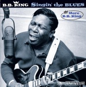 B.B. King: Singin' The Blues + More B.B.King + 4 Bonus Tracks - CD