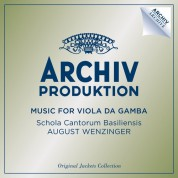 August Wenzinger, Schola Cantorum Basiliensis: August Wenzinger - Music For Viola Da Gamba - CD