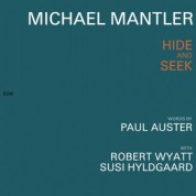 Robert Wyatt, Susi Hyldgaard: Michael Mantler / Paul Auster: Hide and Seek - CD