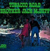 Jack McDuff: Tobacco Road - CD