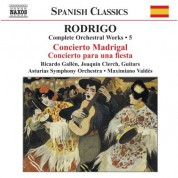 Rodrigo: Concierto Madrigal / Concierto Para Una Fiesta (Complete Orchestral Works, Vol. 5) - CD