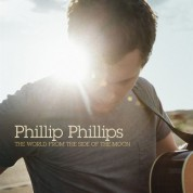Phillip Phillips: The World From The Side Of The Moon - CD