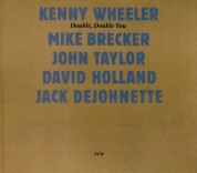 Kenny Wheeler, Mike Brecker, John Taylor, David Holland, Jack DeJohnette: Double, Double You - CD