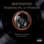 "Otto Klemperer: Beethoven, L. Van: Symphony No. 3, ""Eroica"" / Leonore Overtures Nos. 1, 3 (Philharmonia Orchestra, Klemperer) (1954-1955) - CD"