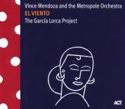 Vince Mendoza, The Metropole Orchestra: El Viento - The Garcia Lorca Project - CD