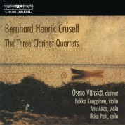 Osmo Vänskä, Pekka Kauppinen, Anu Airas, Ilkka Pälli: Crusell: The Three Clarinet Quartets - CD