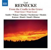 Boston Symphony Orchestra members: Reinecke: Octet / Von Der Wiege Bis Zum Grabe  (From the Cradle To the Grave) / Sextet - CD