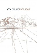 Coldplay: Live 2003 - DVD