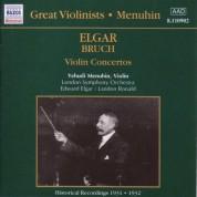 Yehudi Menuhin: Elgar / Bruch: Violin Concertos (Menuhin) (1931-1932) - CD