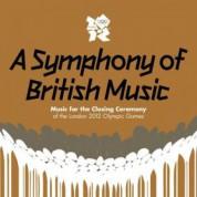 Çeşitli Sanatçılar: A Symphony Of British Music - CD