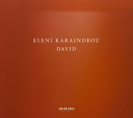 Eleni Karaindrou: David - CD
