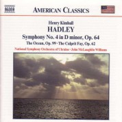Hadley: Symphony No. 4 / The Ocean / The Culprit Fay - CD
