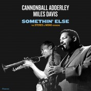Cannonball Adderley: Somethin' Else (Stereo & Mono Version - Remastered) - Plak