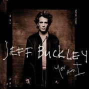 Jeff Buckley: You and I - Plak