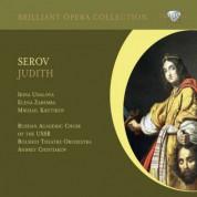 Irina Udalova, Elena Zaremba, Mikhail Krutikov, Russian Academic Choir of the USSR, Bolshoi Theatre Orchestra, Andrey Chistiakov: Serov: Judith - CD