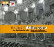 Çeşitli Sanatçılar: The Glory of Italian Opera - CD