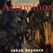 Asiaminor: Sokak Boyunca - CD