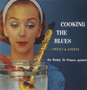 Buddy De Franco: Cooking The Blues + Sweet & Lovely - CD