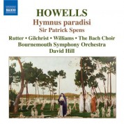 David Hill: Howells: Hymnus Paradisi / Sir Patrick Spens - CD